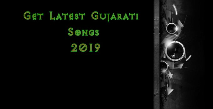 Get Latest Gujarati Songs